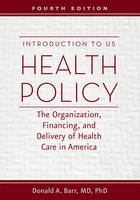 Introduction to US Health Policy: The...
