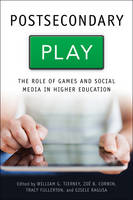 Postsecondary Play: The Role of Games...
