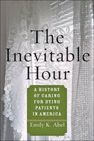 The Inevitable Hour: A History of...