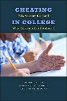 Cheating in College: Why Students Do...