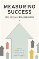 Measuring Success: Testing, Grades,...