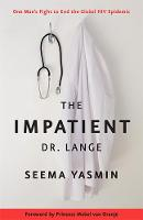 The Impatient Dr. Lange: One Man's...
