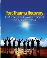 Ptsd Recovery: Gentle, Rapid, and...