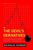 The Devil's Derivatives: The Untold...