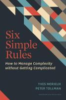 Six Simple Rules: How to Manage...