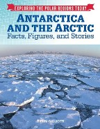 Antarctica and the Arctic: Facts,...