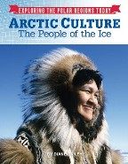 Arctic Culture: The People of the Ice