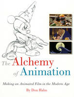 The Alchemy of Animation: Making an...