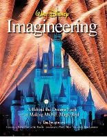 Walt Disney Imagineering: A Behind ...