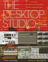 The Desktop Studio: A Guide to...
