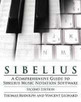 Sibelius: A Comprehensive Guide to...