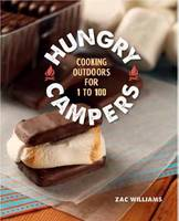Hungry Campers: Cooking Outdoors for ...