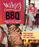 Wiley's Championship Barbecue: ...