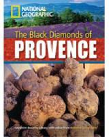 The Black Diamonds of Provence: 2200...