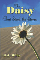 The Daisy That Stood the Storm