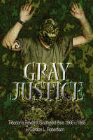 Gray Justice: Treason's Reward:...