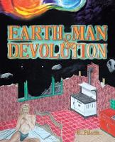 Earth, Man, & Devolution