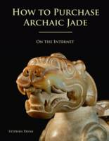 How To Purchase Archaic Jade On The...