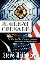The Great Crusade: The United States'...