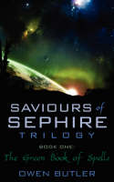 Saviours of Sephire Trilogy:  Book...