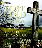Lost Gold of the Dark Ages: War,...