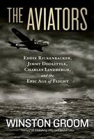 The Aviators: Eddie Rickenbacker,...