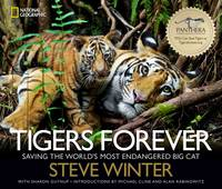 Tigers Forever: Saving the World's...