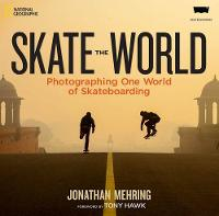 Skate the World: Photographing One...
