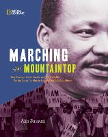 Marching to the Mountaintop: How...