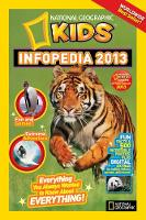 National Geographic Kids Infopedia: 2013