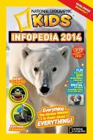 National Geographic Kids Infopedia:...