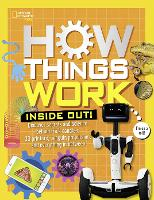 How Things Work: Inside Out (How...