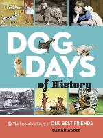 Dog Days of History  (Animals)