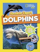 Absolute Expert: Dolphins (Animals)