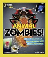 Animal Zombies!: And other...