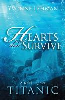Hearts That Survive: A Novel of the...