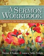 A Sermon Workbook: Exercises in the...