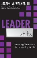 Leadershifts: Mastering Transitions ...