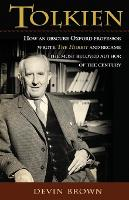 Tolkien: How an Obscure Oxford...