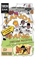 Candy Gang Dream Nights