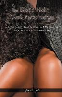 The Black Hair Care Revolution - A...