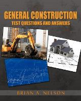 General Construction Test Questions...