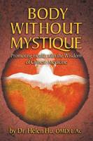 Body Without Mystique: Promoting...