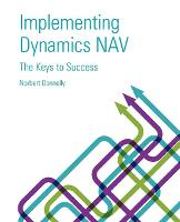Implementing Dynamics Nav - Keys to...