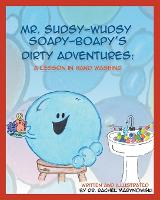 Mr. Sudsy-Wudsy Soapy-Boapy's Dirty...