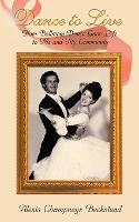 Dance to Live - How Ballroom Dance...