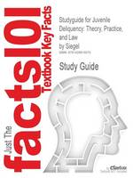 Studyguide for Juvenile Deliquency:...