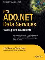 Pro ADO.NET Data Services: Working...