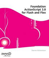Foundation ActionScript 3.0 for Flash...