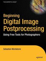 Beginning Digital Image Processing:...